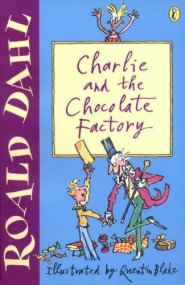 childrens book reviews   charlie and the chocolate factory by roald  charlie and the chocolate factory by roald dahl reviewed by kilmihil  childrens book club