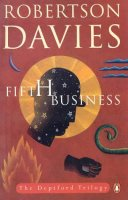 an analysis of the novel fifth business by robertson davies Buy a cheap copy of fifth business book by robertson davies the first novel in daviess celebrated deptford trilogy introduces ramsay, a man who returns from world war i decorated with the victoria cross who is destined to free shipping over $10.